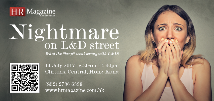 HR Magazine Conference - 14 July 2017 | Nightmare on L&D street