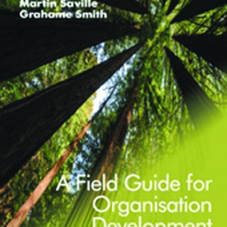 A Field Guide for Organisation Development | HR Lifestyle - HR Magazine | HR Online